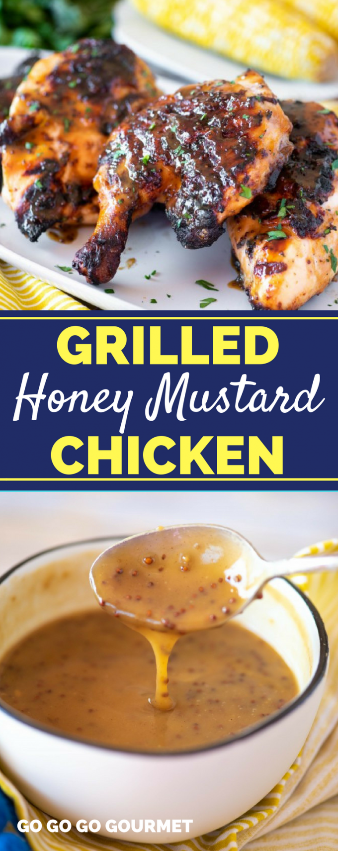 Grilling recipes don't get better than this Honey Mustard Grilled Chicken! Using thighs, breasts or wings in a delicious marinade, this will become one of your favorite healthy meals! #honeymustardchickendinner #honeymustardgrilledchicken #easygrillingrecipes #gogogogourmet