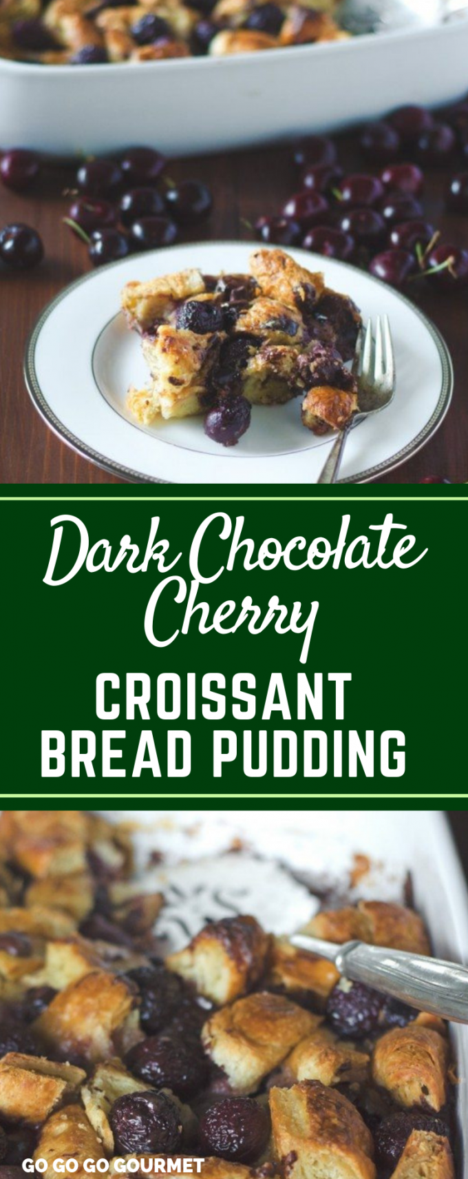 This easy Dark Chocolate Cherry Croissant Bread Pudding recipe is perfect for breakfast, brunch or even dessert! This old fashioned recipe is even better than the Paula Deen one! #gogogogourmet #darkchocolateccherrycroissantbreadpudding #breadpudding #croissantbreadpudding #easydesserts via @gogogogourmet