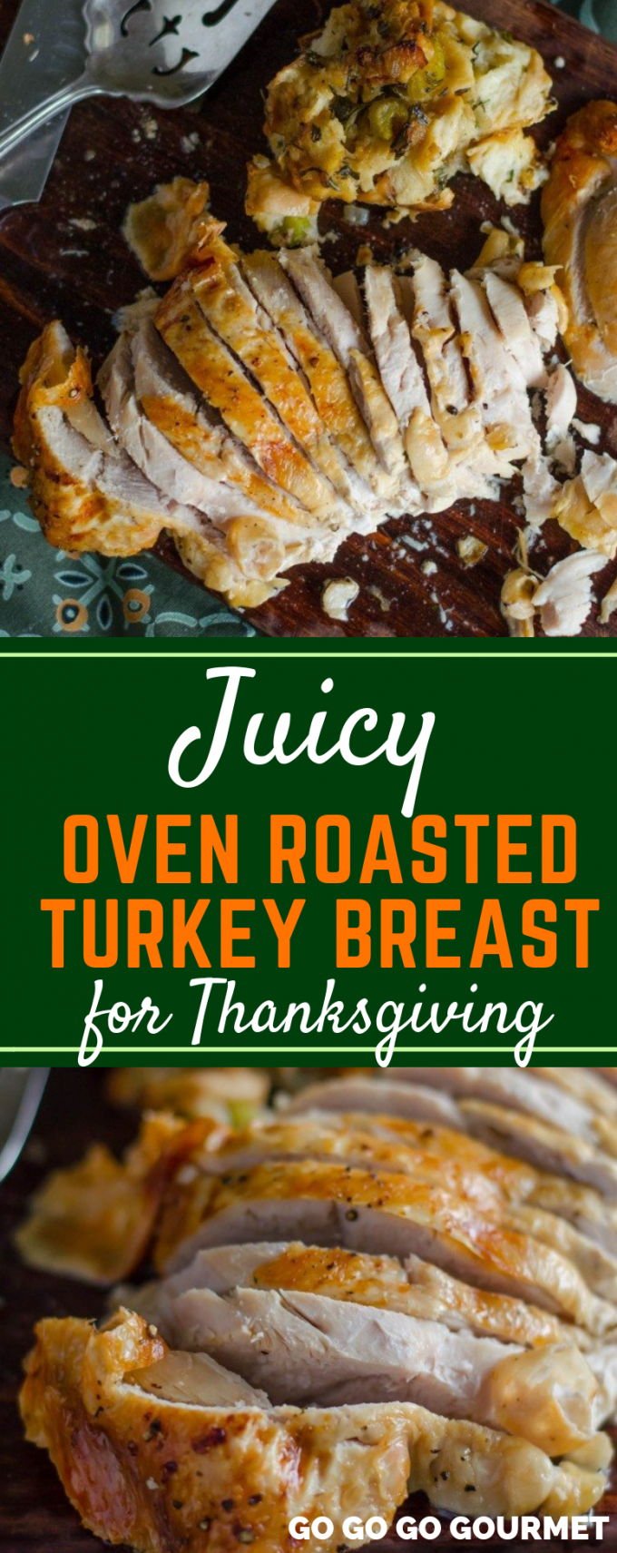 Whether boneless or bone in, this juicy Oven Roasted Turkey Breast recipe is perfect for Thanksgiving! You will never need to know how to cook turkey any other way! The leftovers make for delicious and easy sandwiches, too! #gogogogourmet #ovenroastedturkeybreast #thanksgivingrecipes #thanksgivingturkey #juicyturkeyrecipes via @gogogogourmet
