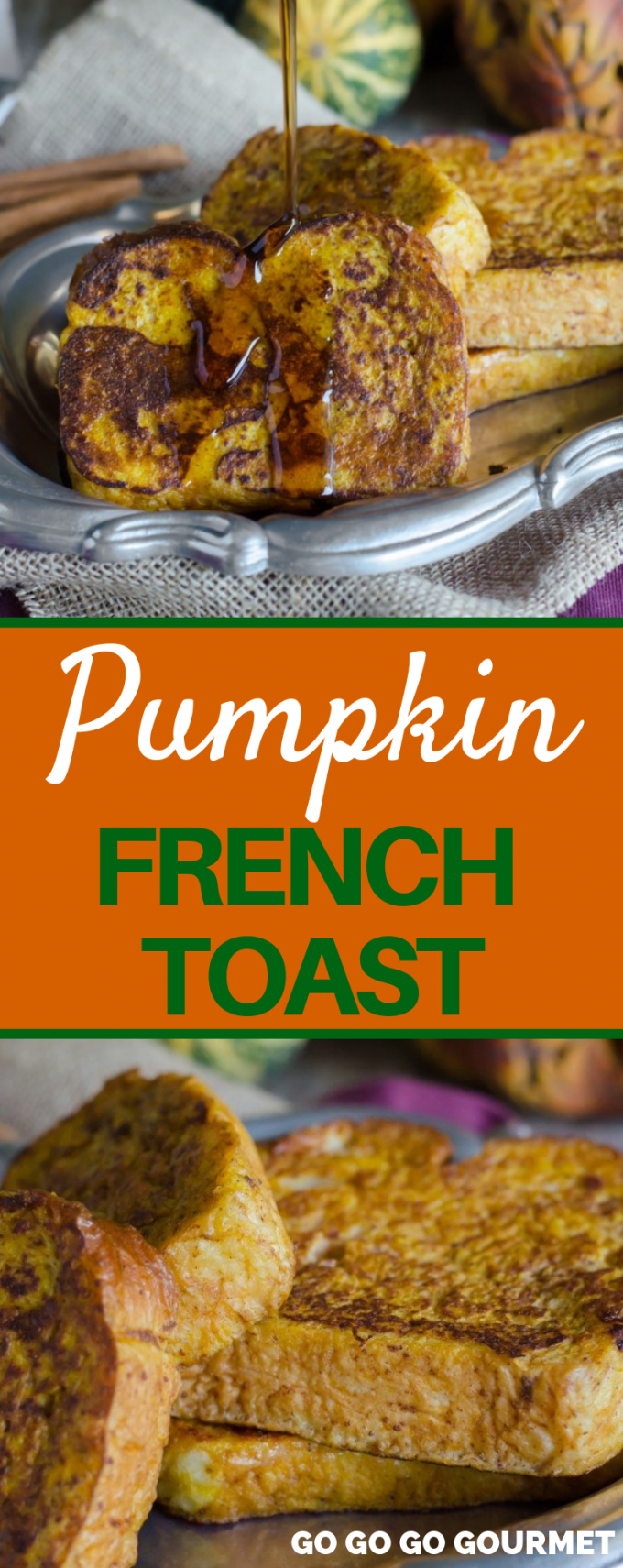 No need to bake an overnight casserole, this Pumpkin French Toast recipe is easy enough to make the morning of! It's the perfect breakfast for fall, and all of the family will enjoy it! #gogogogourmet #pumpkinfrenchtoast #easybreakfastrecipes #fallbreakfastrecipes #pumpkinrecipes via @gogogogourmet