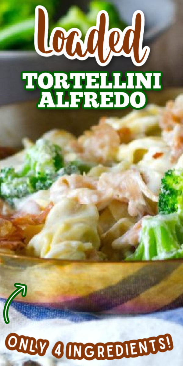 With only 4 simple ingredients, this EASY Loaded Tortellini Alfredo is sure to be one of your family's new favorite weeknight meals! #gogogogourmet #loadedtortellinialfredo #alfredo via @gogogogourmet