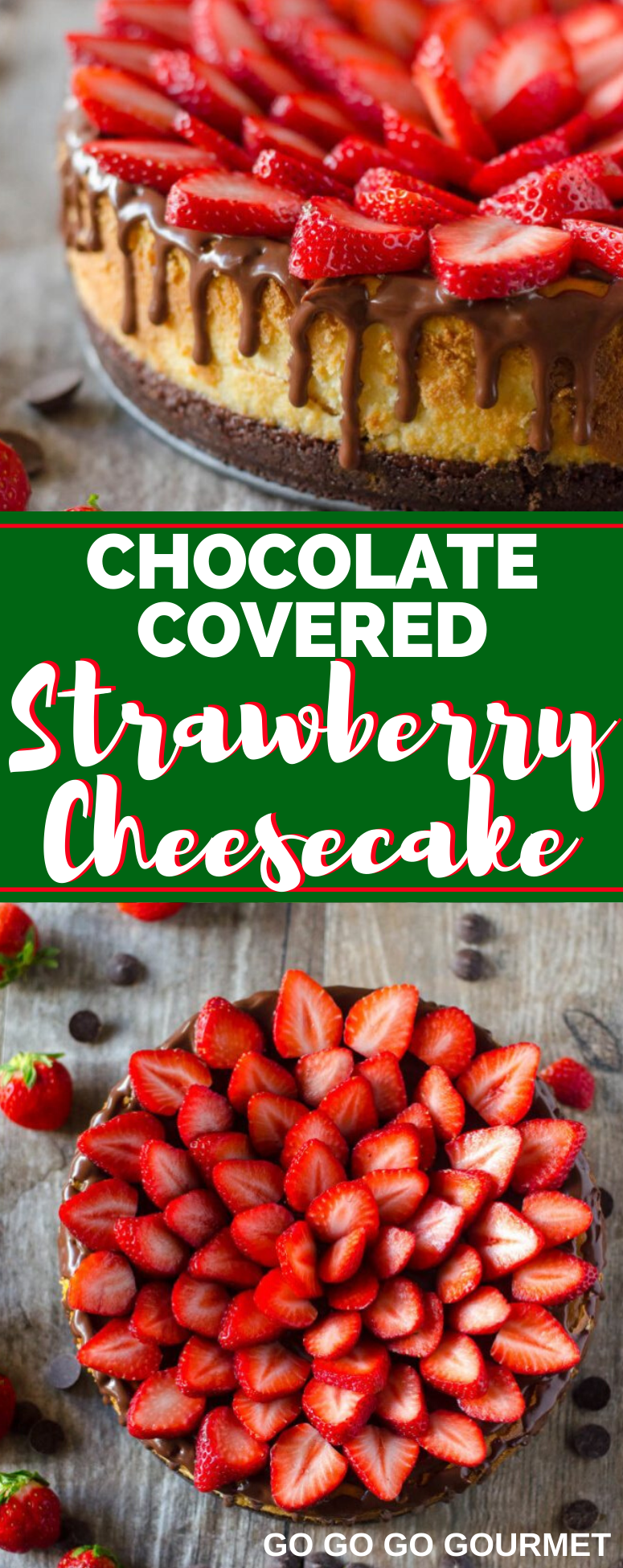 This Chocolate Covered Strawberry Cheesecake recipe is elegant yet super easy to make! With a chocolate graham cracker crust, it's topped with a layer of chocolate ganache, my new favorite cheesecake filling, then topped with more chocolate ganache and succulent strawberries. #gogogogourmet #chocolatecoveredstrawberrycheesecake #cheesecakerecipes #chocolatecheesecake #strawberrycheesecake via @gogogogourmet