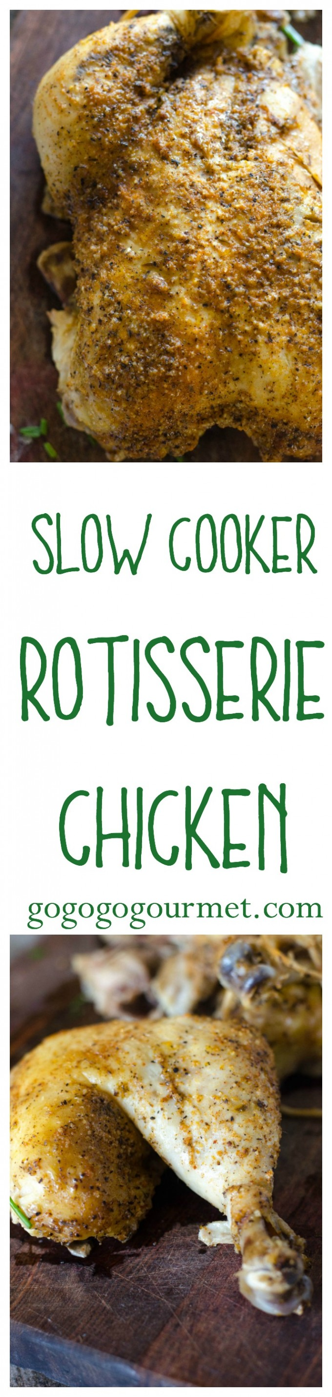 Simplify your weeknights. Take the guesswork out of dinner with this Slow Cooker Rotisserie Chicken. The crockpot makes it so easy! | Go Go Go Gourmet @Go Go Go Gourmet via @gogogogourmet