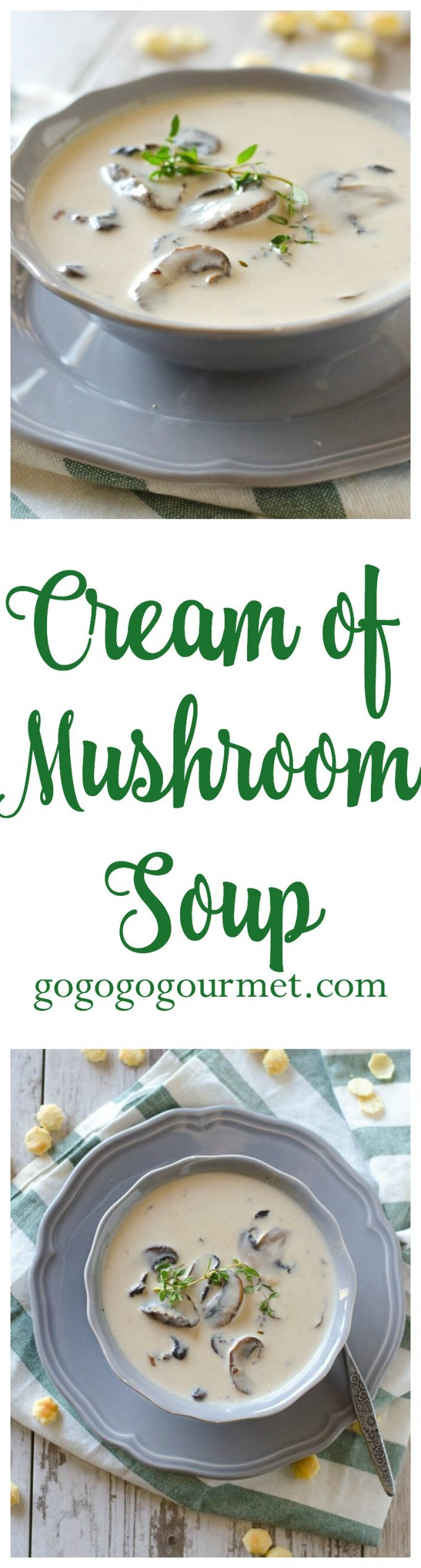 This smooth and creamy soup is perfect for transitioning into spring! Cream of Mushroom Soup | Go Go Go Gourmet @Go Go Go Gourmet