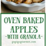 A new, super-easy fall side dish! Oven Baked Apples with Granola | Go Go Go Gourmet @gogogogourmet
