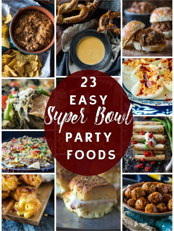 22 Super Bowl Party Food Recipe Ideas