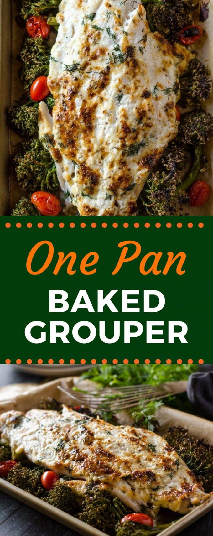 This One Pan Baked Grouper is the perfect fish recipe for Lent! It's baked right in the oven with a delicious sauce to make a flavorful meal that everyone will love! #fishfriday #lentendinner #seafoodrecipes #weeknightdinner #gogogogourmet