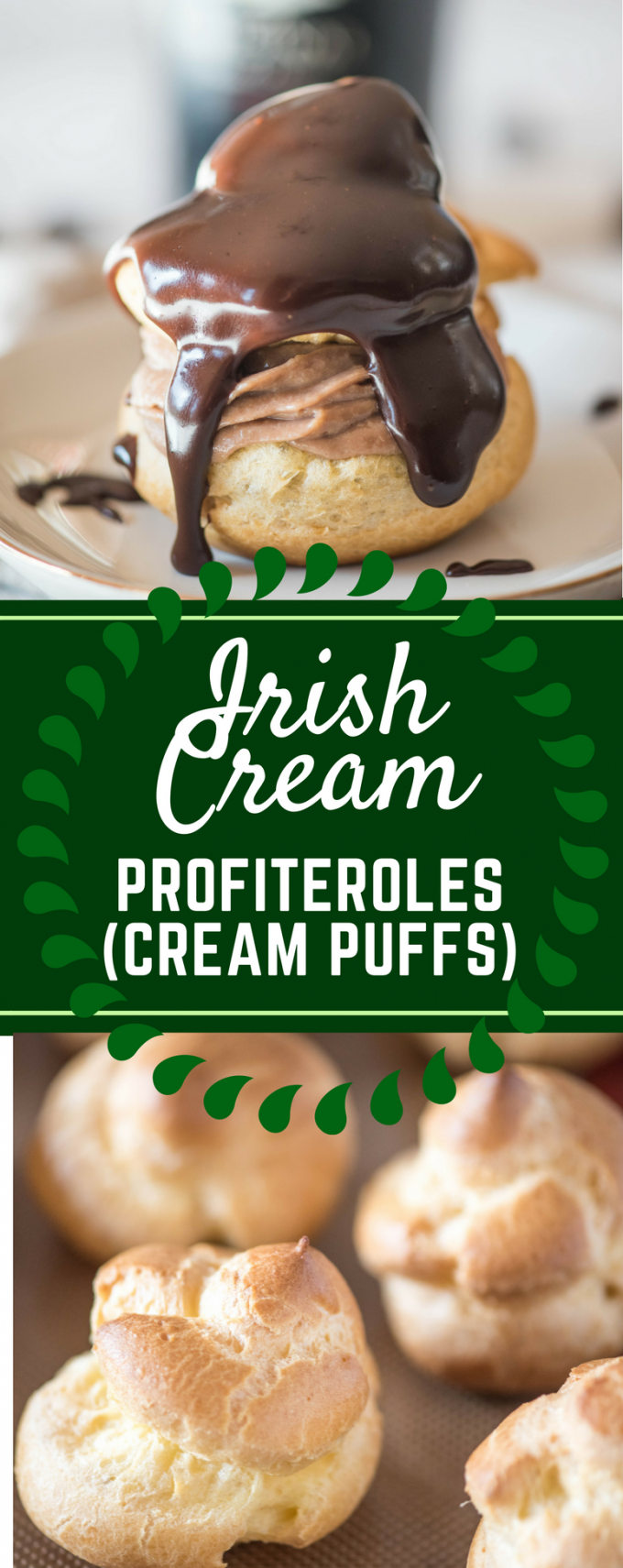 This easy Irish Cream Profiteroles recipe puts a fun Irish twist on your favorite classic cream puffs! Complete with a boozy Bailey's filling and topped with a delicious chocolate ganache, they are perfect for your St. Patrick's Day parties! #stpatricksdayrecipes #stpatricksday #creampuffrecipes #easyprofiteroles #gogogogourmet
