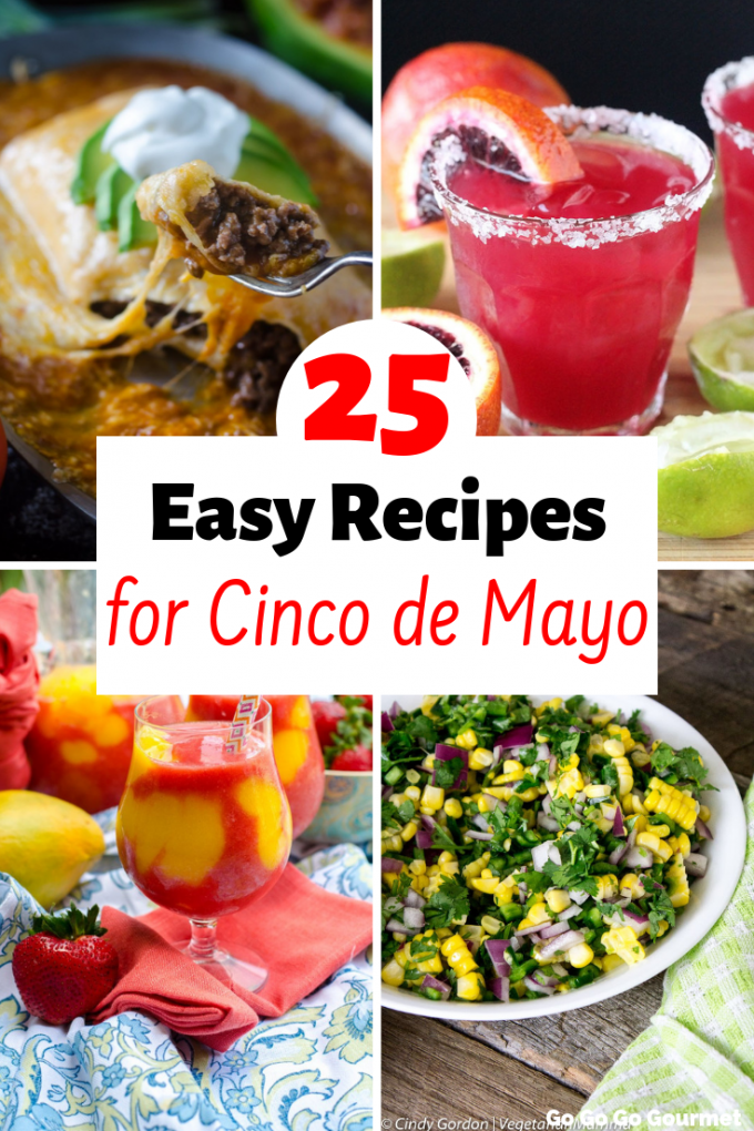 Whether you're cooking for a crowd or yourself, these 25 easy Cinco de Mayo Recipes are the best! With appetizers like queso and dips, and dinners like tacos and burritos, these authentic recipes will have your mouth watering! And don't forget about the fresh squeezed margaritas! #cincodemayorecipes #mexicanfood #easycincodemayorecipes #gogogogourmet via @gogogogourmet