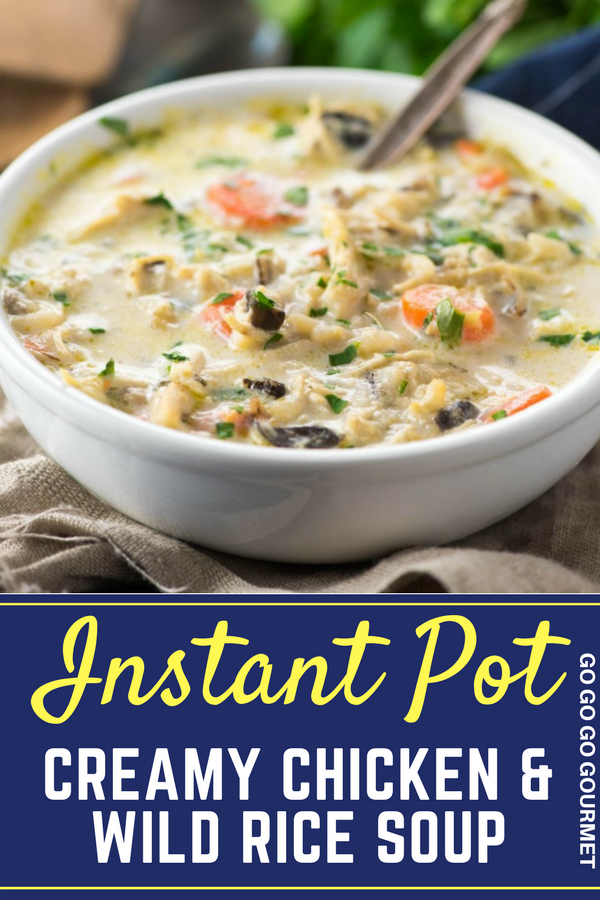 This easy Creamy Chicken & Wild Rice Soup can be made in the Instant Pot, crockpot or on the stovetop! It's the perfect Panera copycat recipe, and it's ready in under 30 minutes! #chickenandwildricesoup #copycatpanerarecipes #comfortfoodrecipes #gogogogourmet via @gogogogourmet