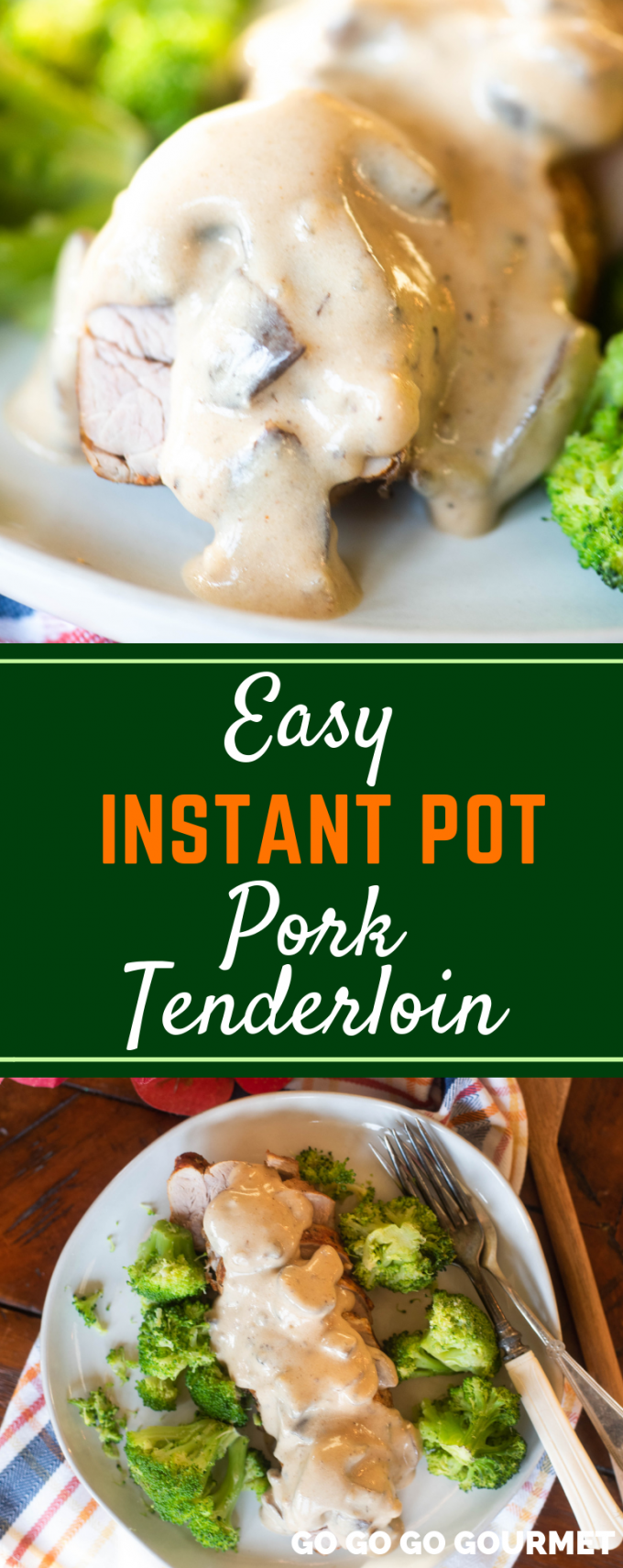 If you're looking to add to your pressure cooker recipes, you need to try this easy Instant Pot Pork Tenderloin! With a cook time of only minutes, this pork tenderloin with gravy makes for a perfect weeknight meal! Serve with broccoli and potatoes for a complete meal. #GoGoGoGourmet #InstantPotPorkTenderloin #EasyInstantPotMeals #EasyInstantPotRecipes