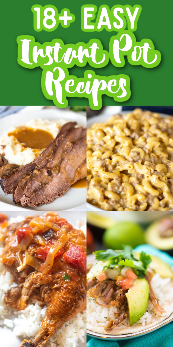 These 18 Easy Instant Pot Dinner recipes are the best way to simplify dinner! From mac and cheese to ribs, from chicken to beef, these dinners are sure to become instant family hits! #instantpotrecipes #easydinners #easyinstantpotdinners #gogogogourmet via @gogogogourmet
